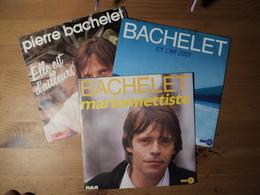 PIERRE BACHELET. LOT DE TROIS 45 TOURS. 1980 / 1985 ELLE EST D AILLEURS / CARNAVAL / EN L AN 2001 / LA CHANSON DE PRESL - Vinyles