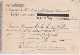 1895  - RECU  DE  L'ECOLE PRIMAIRE SUPERIEURE AGRICOLE DE CADILLAC ANCIENNEMENT MONTIGNAC INSTITUT MESTRAUD  FONDEE 1882 - Diplômes & Bulletins Scolaires