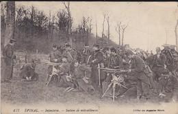 88----EPINAL--infanterie--section De Mitrailleuses---état Moyen  Voir 2 Scans - Epinal