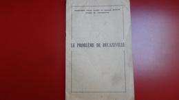 Le Probleme De Decazeville 1965 - Documents Historiques