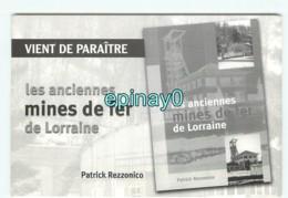 55 - SENON - Livre  - Les Anciennes Mines De Fer De Lorraine - REZZONICO - Frankreich