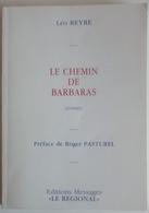 Le Chemin De Barbaras (valreas Enclave Des Papes) - Historique