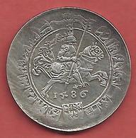 Taler , ITALIE , Tyrol Du Sud , 1486 , Semble être Une Reproduction !!! - Feodale Munten