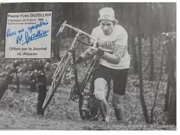 Carte Postale De Pierre-Yves DUZELLIER - Dédicace - Hand Signed - Autographe Authentique - Cyclisme
