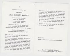 Doodsprentje Louis Vander Vennet. °Gent, +Gent. Wed. De Bruyker, Echtg. Vogelaere. - Obituary Notices