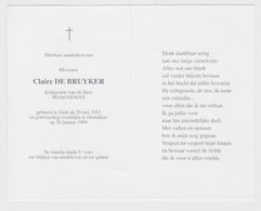 Doodsprentje Claire De Bruyker. °Gent, +Oostakker. Echtgen. Eeman. - Obituary Notices