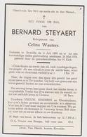 Doodsprentje Bernard Steyaert. °Ertvelde, +Ertvelde. Echtgen. Wauters. - Obituary Notices