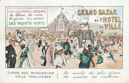 """(PARIS) Grand Bazar De L'Hôtel De Ville.Carte Pub. émise Lors De L'Exposition Coloniale. """"Nos Colonies Au BAZAR."""" (rare) - France"""