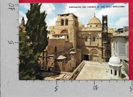 CARTOLINA NV ISRAELE - GERUSALEMME - The Church Of The Holy Sepulchre - 10 X 15 - Israele
