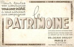 Buvard Ancien LE PATRIMOINE ACCIDENTS - VIE - INCENDIE - VOL - GRELE PARIS - Banque & Assurance