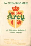 Buvard Ancien LA SUPER MARGARINE - ARCY - Produits Laitiers