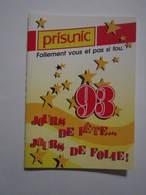 1993 PETIT CALENDRIER EN 2 VOLETS PRISUNIC FOLLEMENT VOUS ET PAS SI FOU - Calendriers