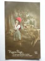 CPA CHAPERON ROUGE - Lot De 2 Cartes - Le Loup Et Le Petit Chaperon Rouge - DIX 228/2 Et 228/4 - Fairy Tales, Popular Stories & Legends