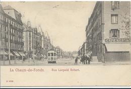 La CHAUX De FONDS Rue Léopold Robert ( Pionnière) - NE Neuchâtel