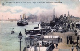 Anvers - Edit. S.B.P. N° 190 - Départ Du Bâteau Pour Le Congo , Vue De La Rade Et Du Ponton Embarcadère - Antwerpen