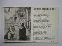 CONFESSION IMPERIALE EN 1915   .......    TTB - Humoristiques