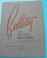 Bulletin Officiel Des Cours Professionnels De La Chambre Syndicale Typographique Parisienne N°137 - 1955 - Bricolage / Technique