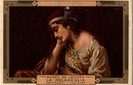 CHROMO MOKA LEROUX  MUSEE DU LOUVRE  LA MELANCOLIE  ECOLE FRANCAISE LAGRENEE - Chromos