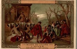 CHROMO MOKA LEROUX  MUSEE DU LOUVRE  L'HIVER  ECOLE FRANCAISE   LANCRET - Chromos
