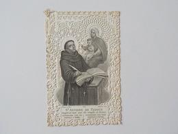 1900 Image Religieuse Chromo Découpis Canivet Dentelles St Antoine De Padoue - Devotion Images