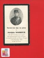 FAIRE PART DECES Adolphe Narboux  21 Me B On Chasseur Pied CELLE Sur Plaine Vosges 1914 - Obituary Notices