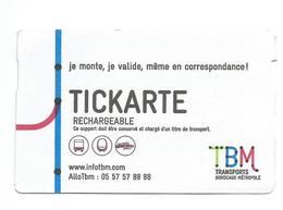 Ticket De Tramway De Bordeaux - Tickarte TBM Rechargeable - Tramways