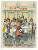 Chromo  Aecht Trampler  Sans Légende Goûter D Enfants  TBE - Thé & Café