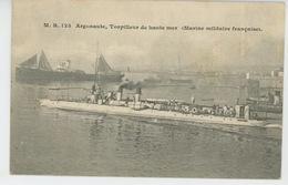 """BATEAUX - GUERRE - L' """"ARGONAUTE """" - Torpilleur De Haute Mer - Guerra"""