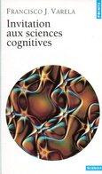 Invitation Aux Sciences Cognitives Par Varela (ISBN 2020287439 EAN 9782020287432) - Sciences