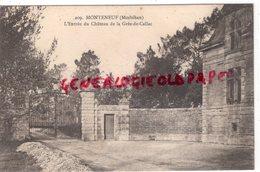 56-MONTENEUF - L' ENTREE DU CHATEAU DE LA GREE DE CALLAC  -MORBIHAN - Otros Municipios
