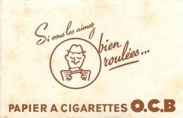 Buvard Ancien PAPIER A CIGARETTE O C B - Tabak & Cigaretten