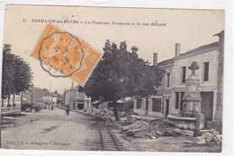 Marne - Sermaize-les-Bains - La Fontaine Français Et La Rue Bénard - Sermaize-les-Bains