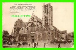 PARIS (75) - ÉGLISE SAINT-NICOLAS DES CHAMPS - ANIMÉE - - Eglises