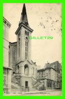 PARIS (75) - NOUVELLE ÉGLISE DE LA RUE DUTOT (XVe ARR,) - F. F. - CIRCULÉE EN 1910 - - Eglises