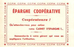 Buvard Ancien EPARGNE COOPERATIVE - CCPM - Banque & Assurance