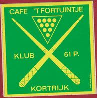 Sticker Autocollant Cafe 't Fortuintje Kortrijk Biljart Sport B Cue Billiard Sports Aufkleber Adesivo - Autocollants
