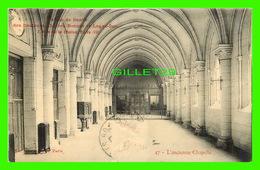 PARIS (75) - MAISON DE SANTÉ DES DOCTEURS CHARLES BONNET ET LOGER-DUC - L'ANCIENNE CHAPELLE - CIRCULÉE EN 1909 - - France