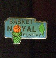 Pin's - Basketball Basket NOYAL PONTIVY - BRETAGNE Morbihan - Basketball