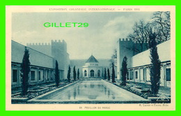 PARIS (75) - EXPOSITION COLONIALE INTERNATIONALE, PARIS 1931 - PAVILLON DU MAROC - A. LAPRADE ET FOURNEZ - - Expositions
