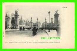 PARIS (75) - EXPOSITION UNIVERSELLE DE 1900 - LE PONT ALEXANDRE III ET AVENUE NICOLAS II - ANIMÉE -  B. F. - - Expositions