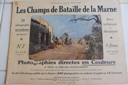 Les Champs De Bataille De La Marne 1915-RUINES MORAINS LE PETIT-JOCHES-GOURGANGON FERE CHAMPENOISE-CANON -FERME NOGEON- - Revues & Journaux