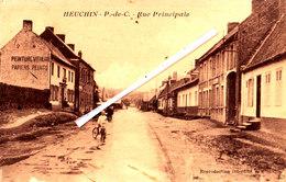 HEUCHIN (P-de-C) - Rue Principale - Superbe Carte  Circulée En 1930 - Francia
