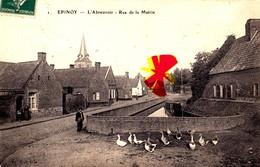 EPINOY (P-de-C) - L'Abreuvoir - Rue De La Mairie - Frankrijk