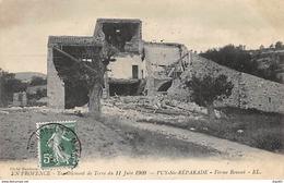 Tremblement De Terre Du 11 Juin 1909 - PUY SAINTE REPARADE - Ferme Rousset - Très Bon état - Autres Communes