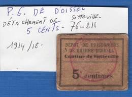 P G  D'oissel    1914/1918  Cantine  5  Cts - Bons & Nécessité