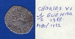 Charles Vl  1/2  Guénar  1388 - 987-1789 Monnaies Royales