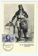 Carte Maximum VILLEHARDOUIN Geoffroi De.. (oblit. Illustrée 1959) - Cartoline Maximum