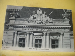45 6638 CPA 1911 - 45 GIEN. LA CAISSE D'EPARGNE - AUTRE VUE LE FRONTON ET SCULPTURES - Banche