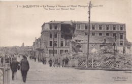 02 SAINT-QUENTIN - Le Passage à Niveau Et L'Hôtel Métropol - Avril 1919 - Animée - Saint Quentin