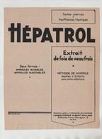 Publicité 1934 Hépatrol Extrait De Foie De Veau Frais Méthode De Whipple Laboratoires Albert Rolland Paris - Publicités